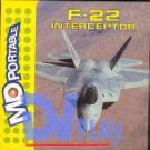 F-22 INTERCEPTOR (MDP)