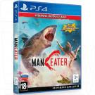 Maneater Издание первого дня (русская версия) (PS4)