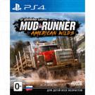 Spintires: MudRunner American Wild (русская версия) (PS4)